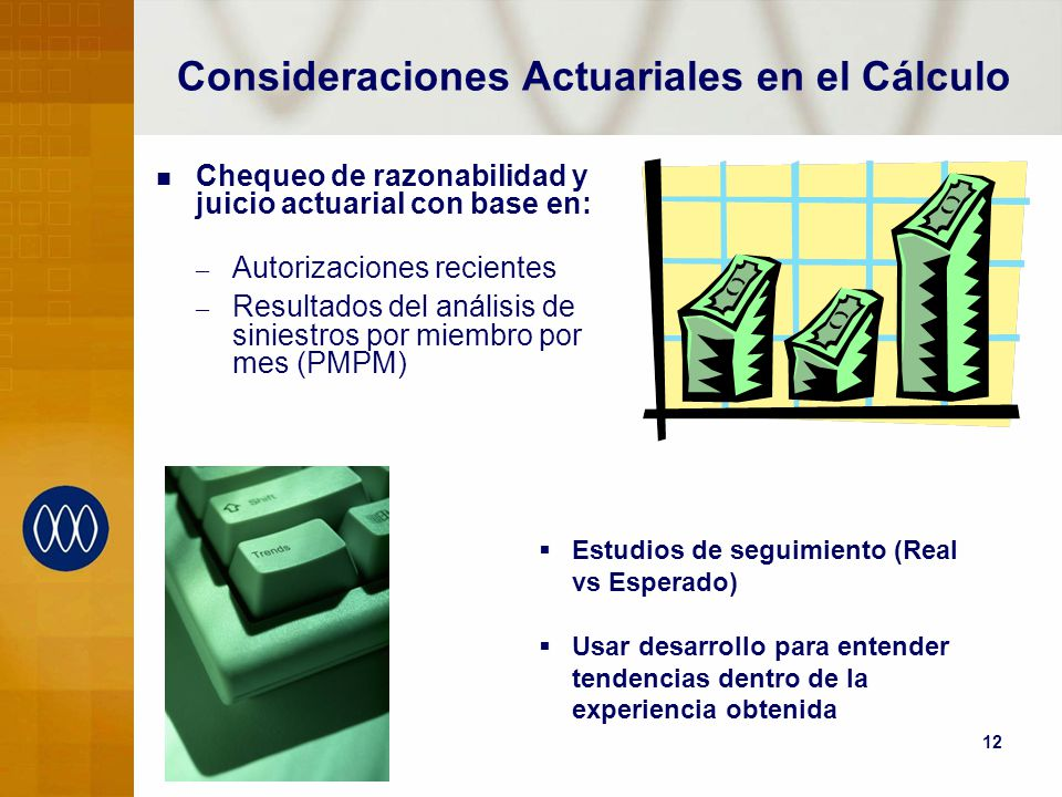 Consideraciones Actuariales en el Cálculo