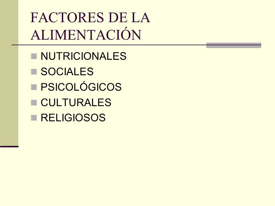 FACTORES DE LA ALIMENTACIÓN
