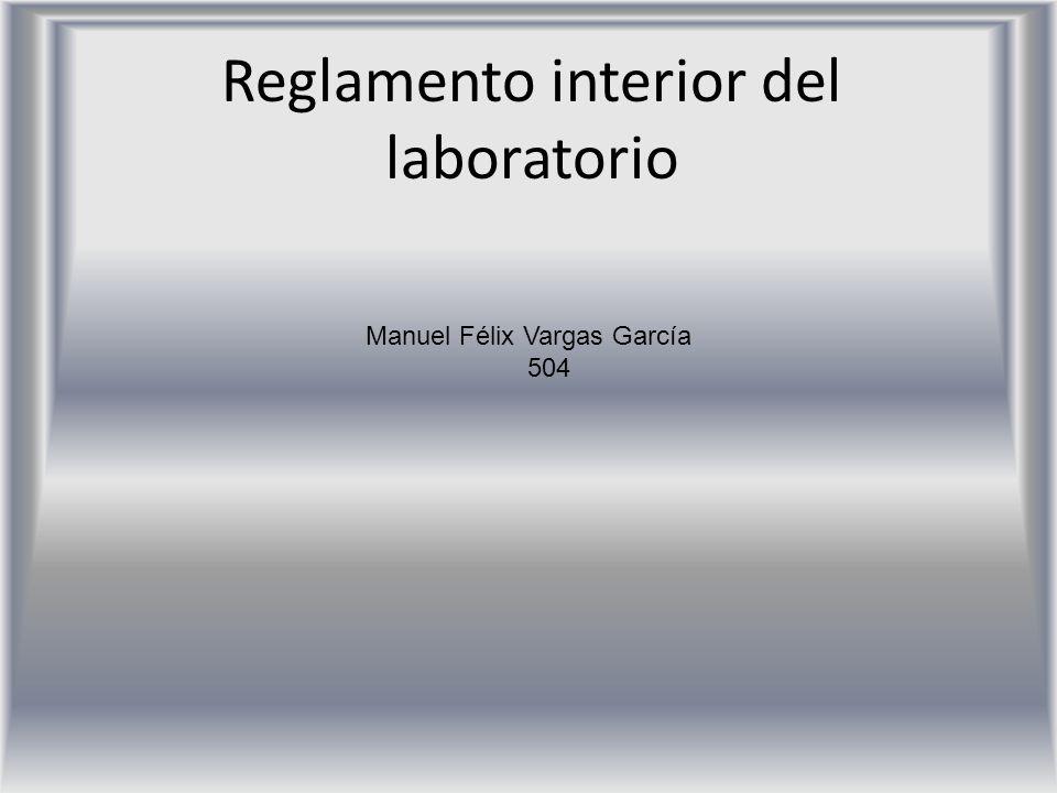Reglamento interior del laboratorio