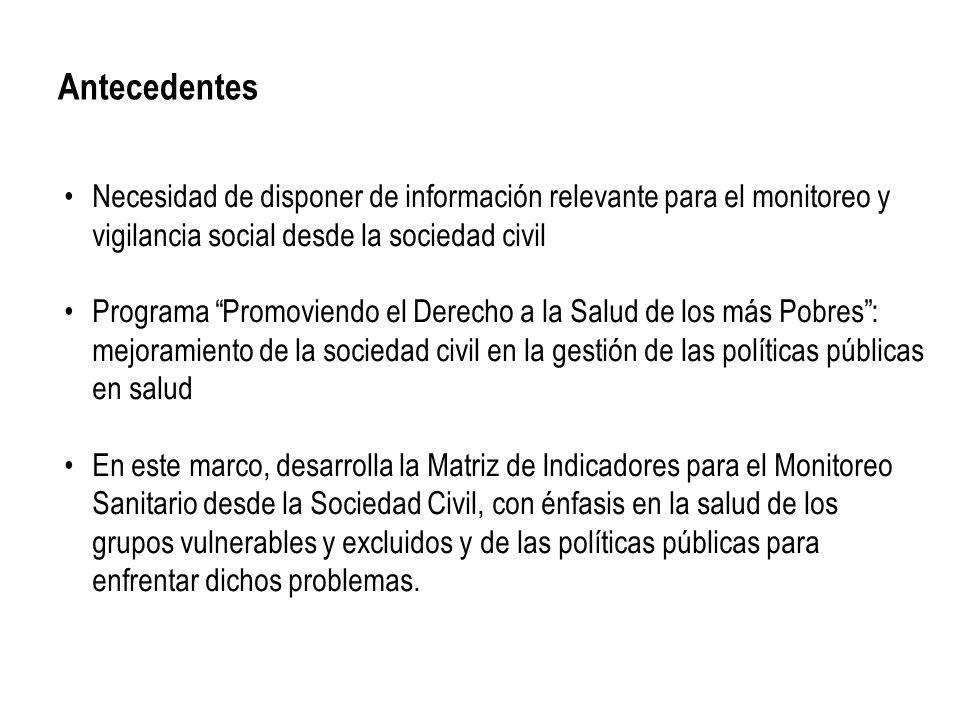 Antecedentes Necesidad de disponer de información relevante para el monitoreo y vigilancia social desde la sociedad civil.