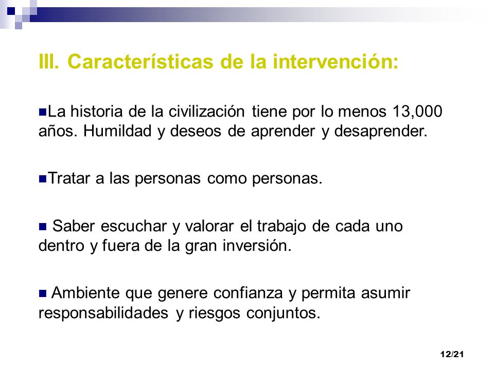 III. Características de la intervención: