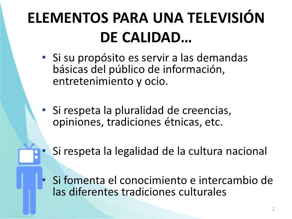 ELEMENTOS PARA UNA TELEVISIÓN DE CALIDAD…