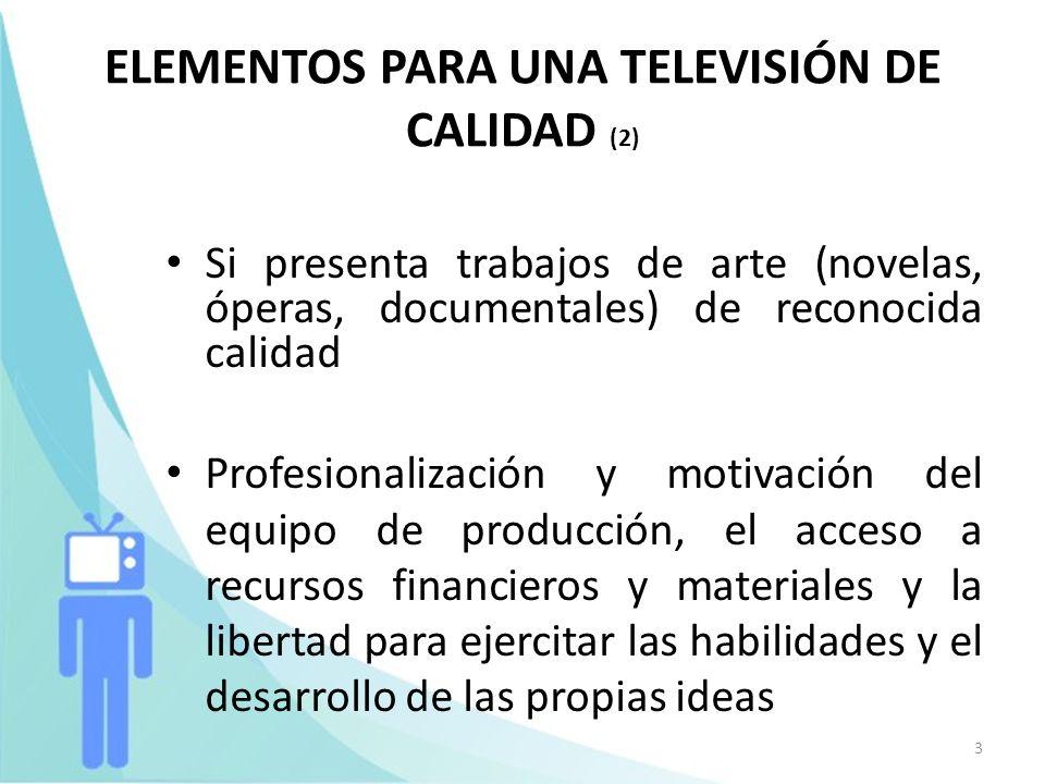 ELEMENTOS PARA UNA TELEVISIÓN DE CALIDAD (2)