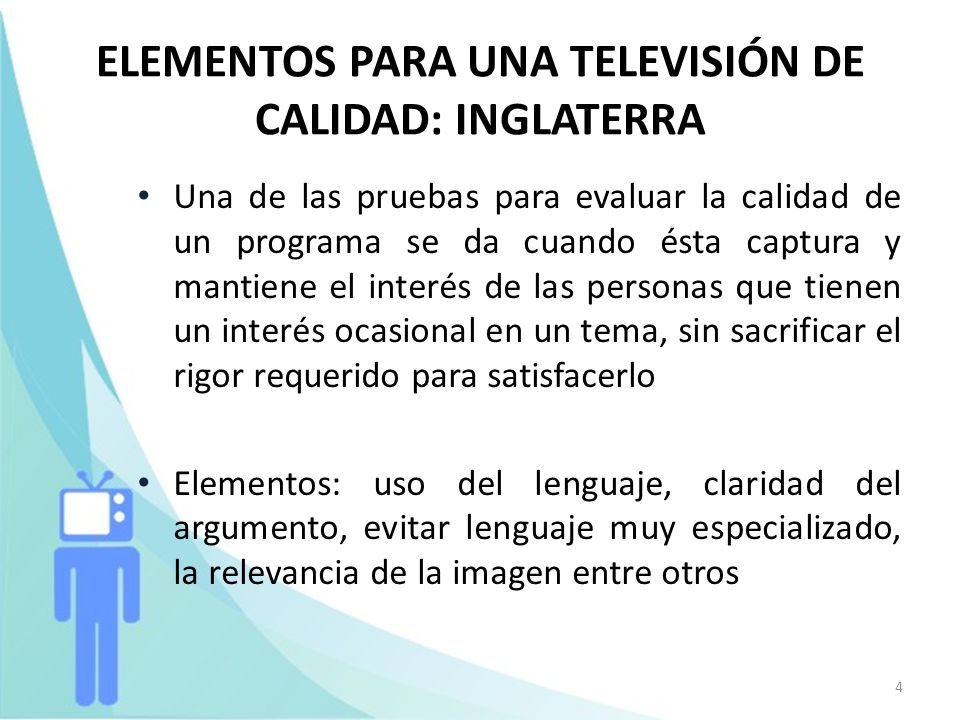ELEMENTOS PARA UNA TELEVISIÓN DE CALIDAD: INGLATERRA