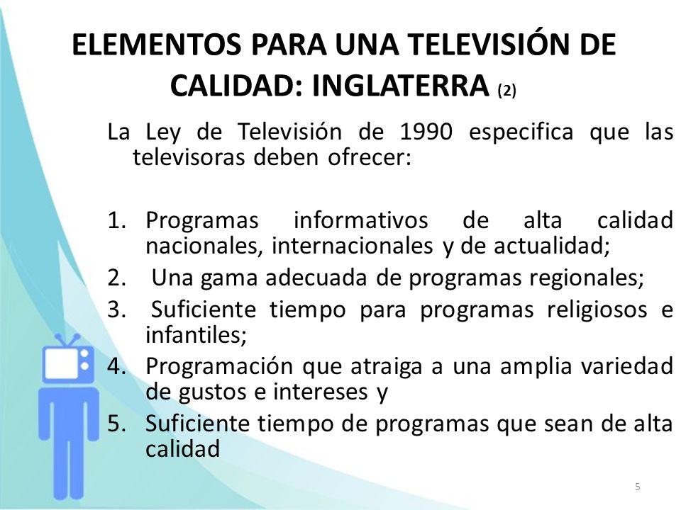 ELEMENTOS PARA UNA TELEVISIÓN DE CALIDAD: INGLATERRA (2)