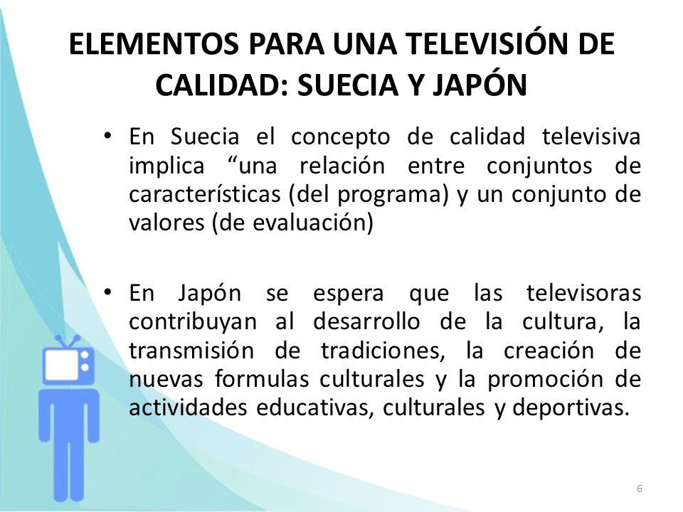 ELEMENTOS PARA UNA TELEVISIÓN DE CALIDAD: SUECIA Y JAPÓN