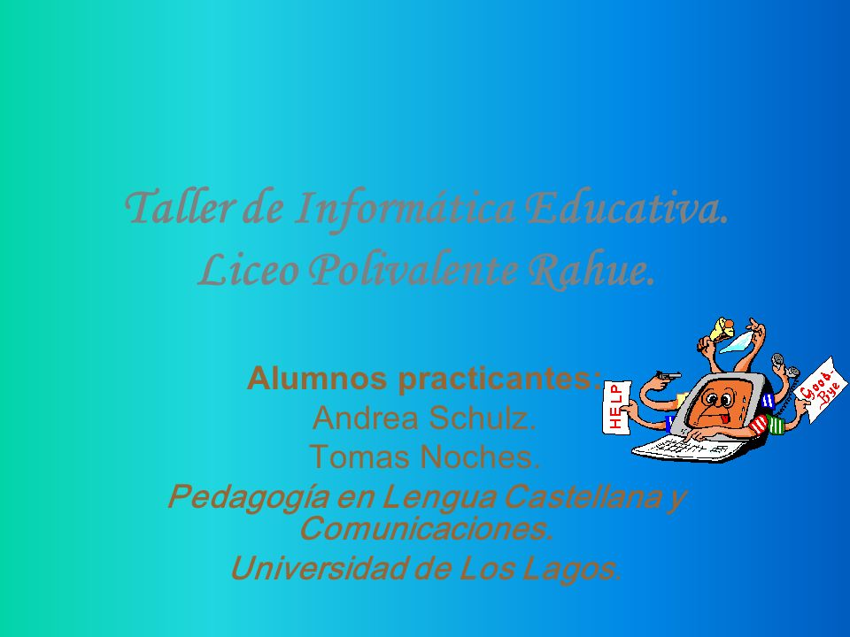 Taller de Informática Educativa. Liceo Polivalente Rahue.