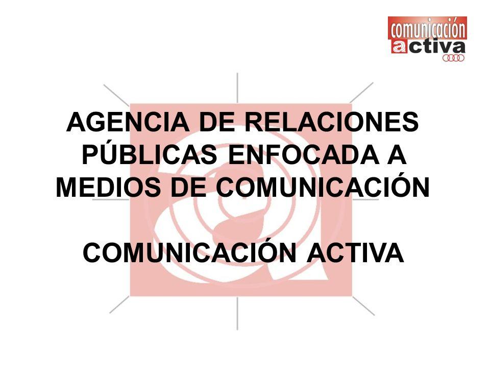 AGENCIA DE RELACIONES PÚBLICAS ENFOCADA A MEDIOS DE COMUNICACIÓN