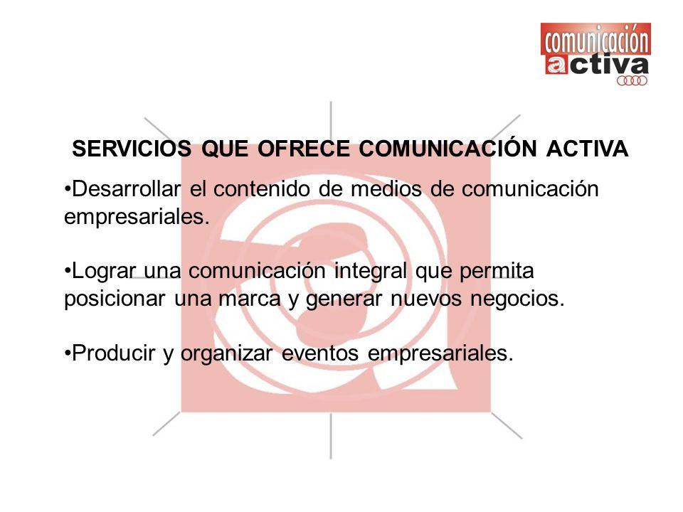SERVICIOS QUE OFRECE COMUNICACIÓN ACTIVA