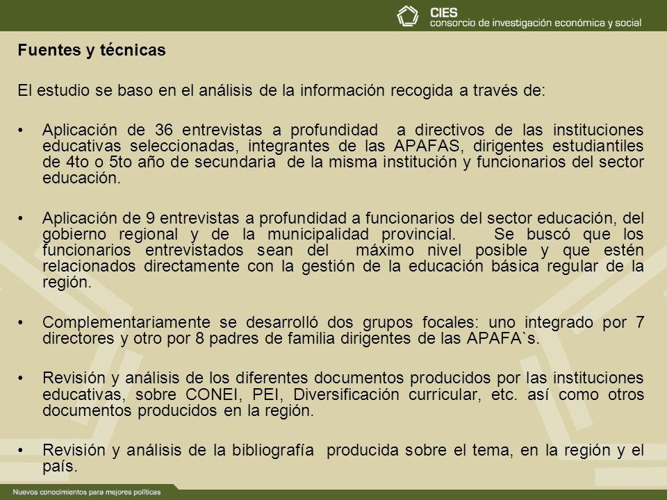 Fuentes y técnicas El estudio se baso en el análisis de la información recogida a través de: