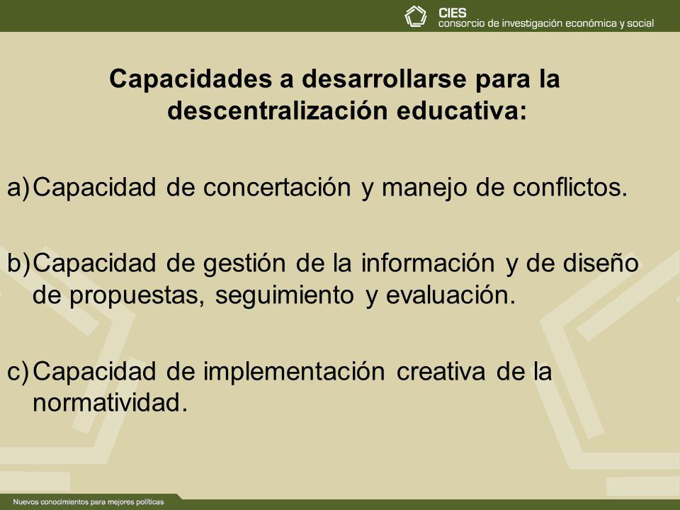 Capacidades a desarrollarse para la descentralización educativa: