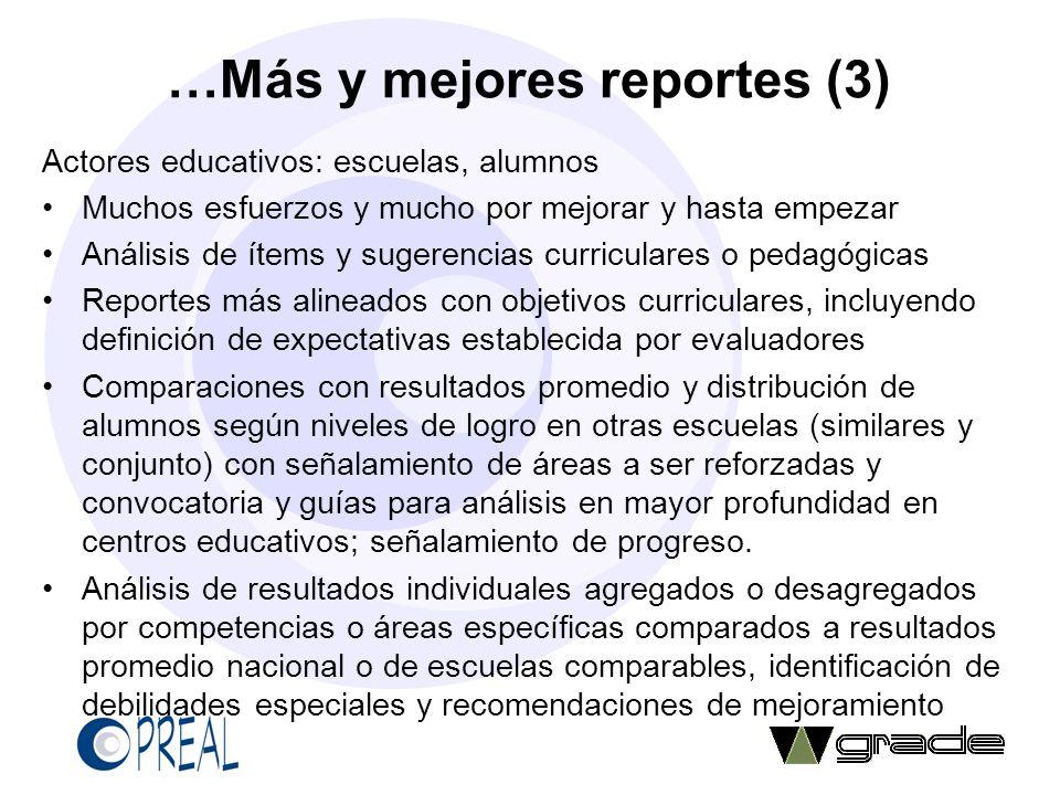 …Más y mejores reportes (3)