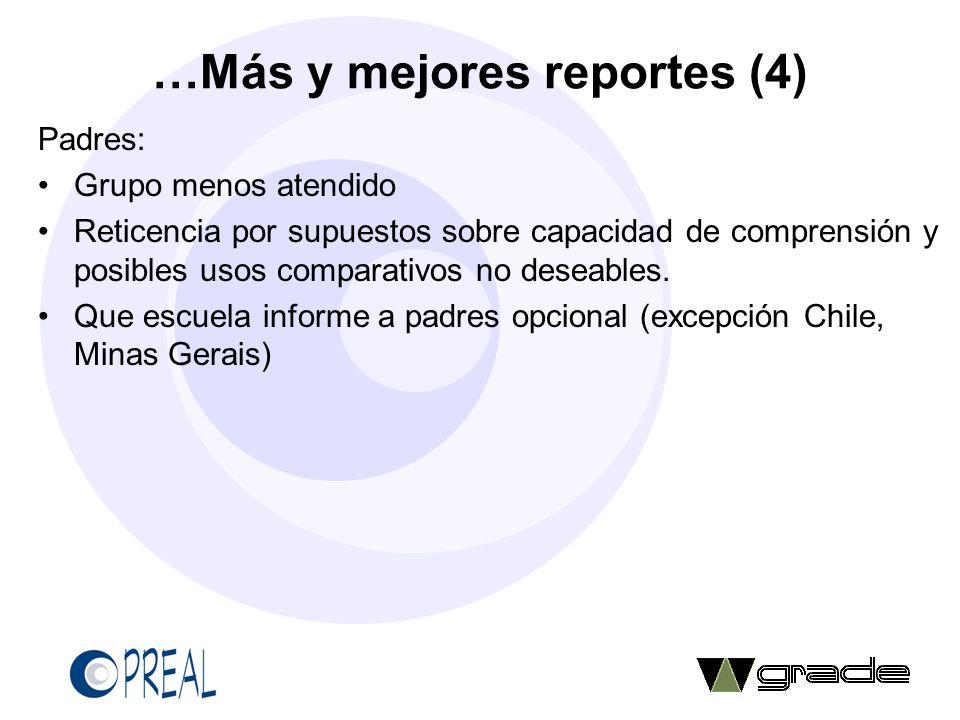 …Más y mejores reportes (4)