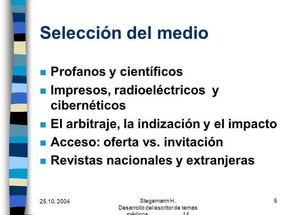 Stegemann H. Desarrollo del escritor de temas médicos 14