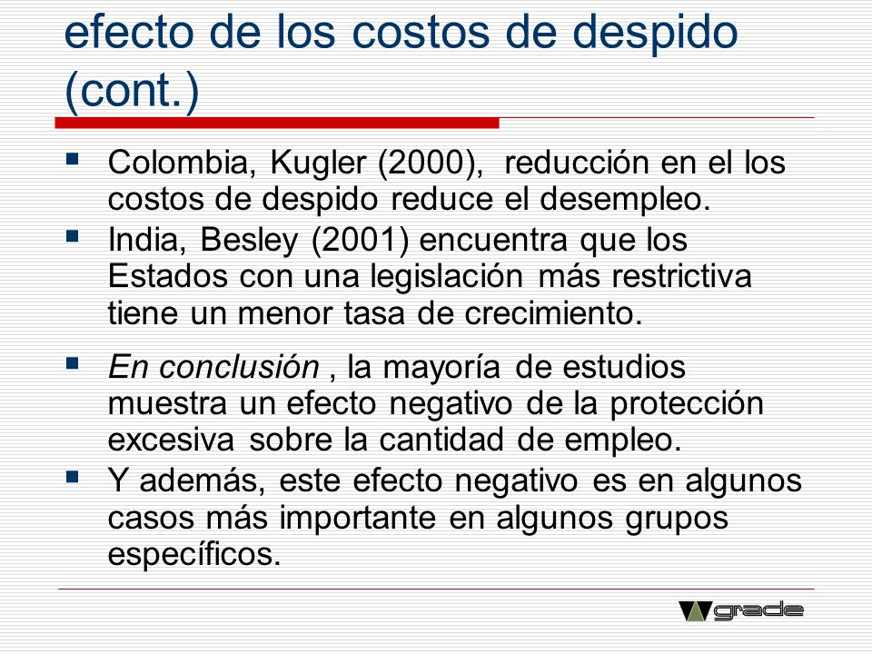 Evidencia empírica acerca del efecto de los costos de despido (cont.)