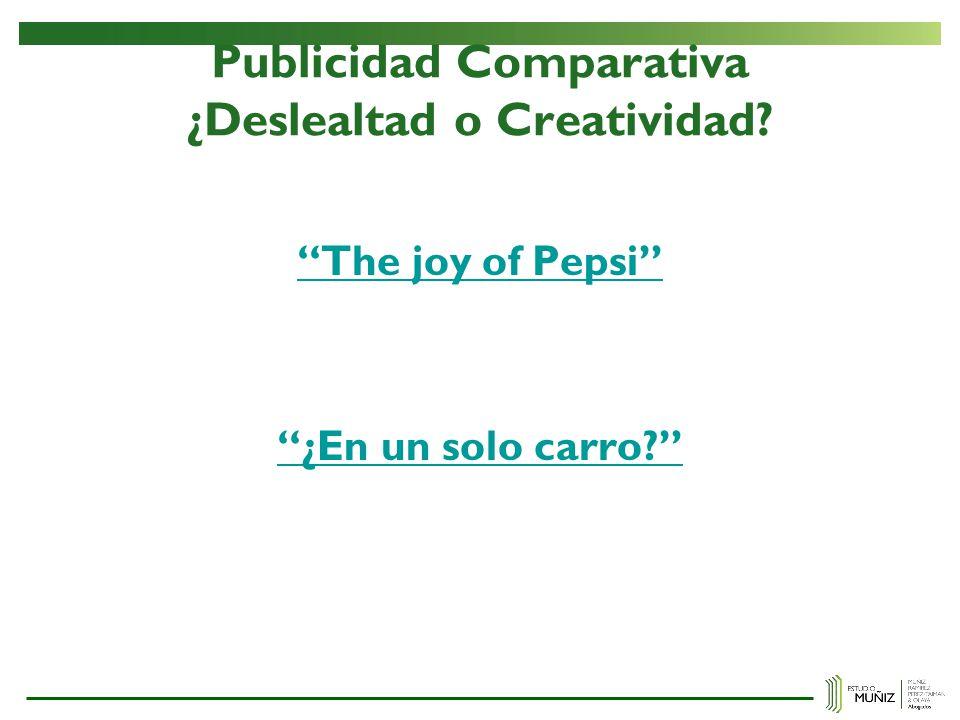 Publicidad Comparativa ¿Deslealtad o Creatividad