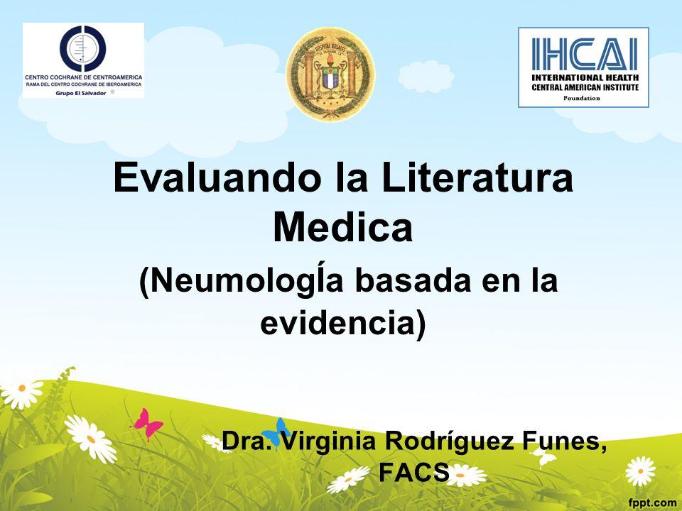 Evaluando la Literatura Medica (NeumologÍa basada en la evidencia)