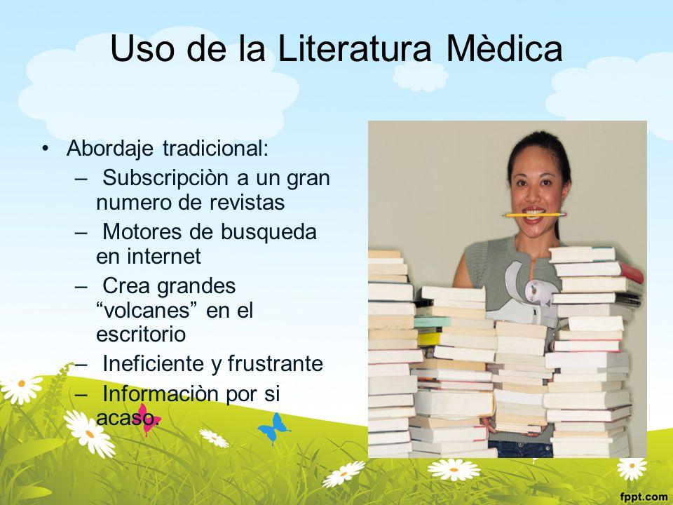 Uso de la Literatura Mèdica