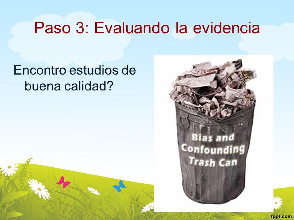 Paso 3: Evaluando la evidencia