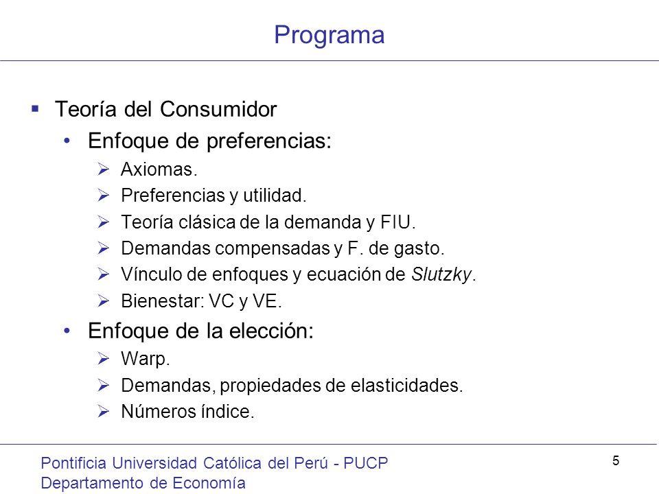 Programa Teoría del Consumidor Enfoque de preferencias: