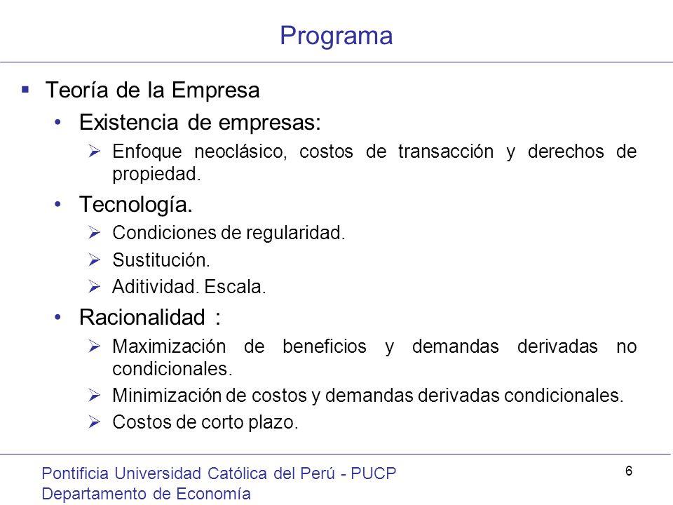 Programa Teoría de la Empresa Existencia de empresas: Tecnología.