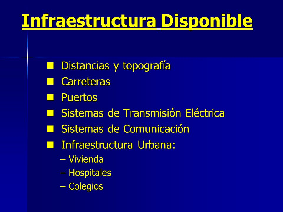 Infraestructura Disponible