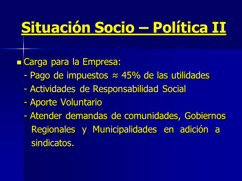 Situación Socio – Política II
