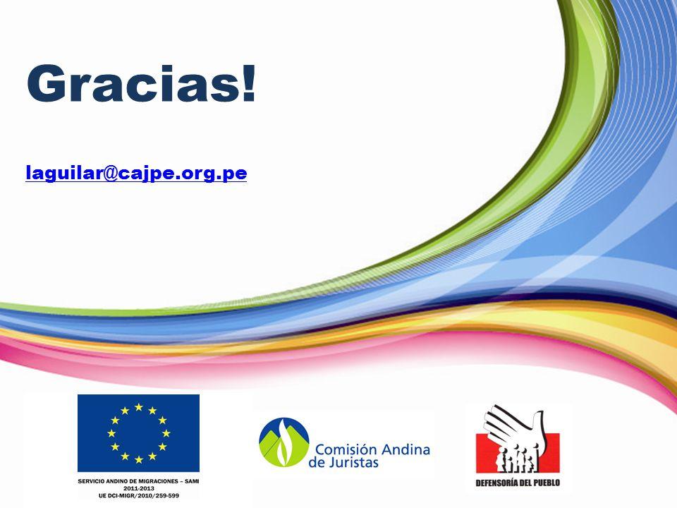 Gracias! laguilar@cajpe.org.pe
