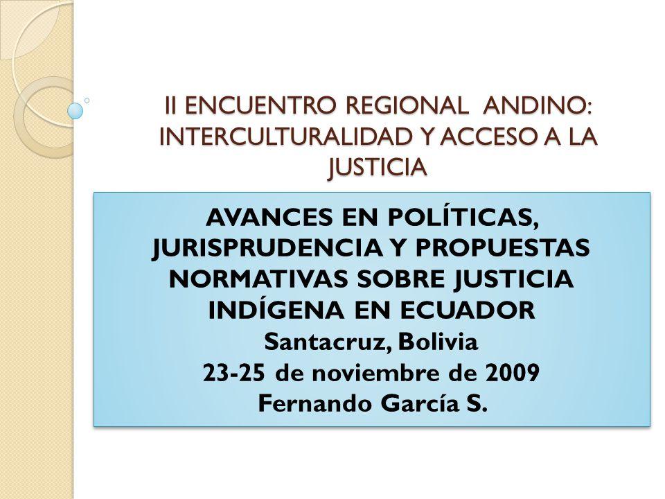 II ENCUENTRO REGIONAL ANDINO: INTERCULTURALIDAD Y ACCESO A LA JUSTICIA