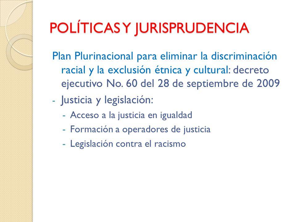 POLÍTICAS Y JURISPRUDENCIA