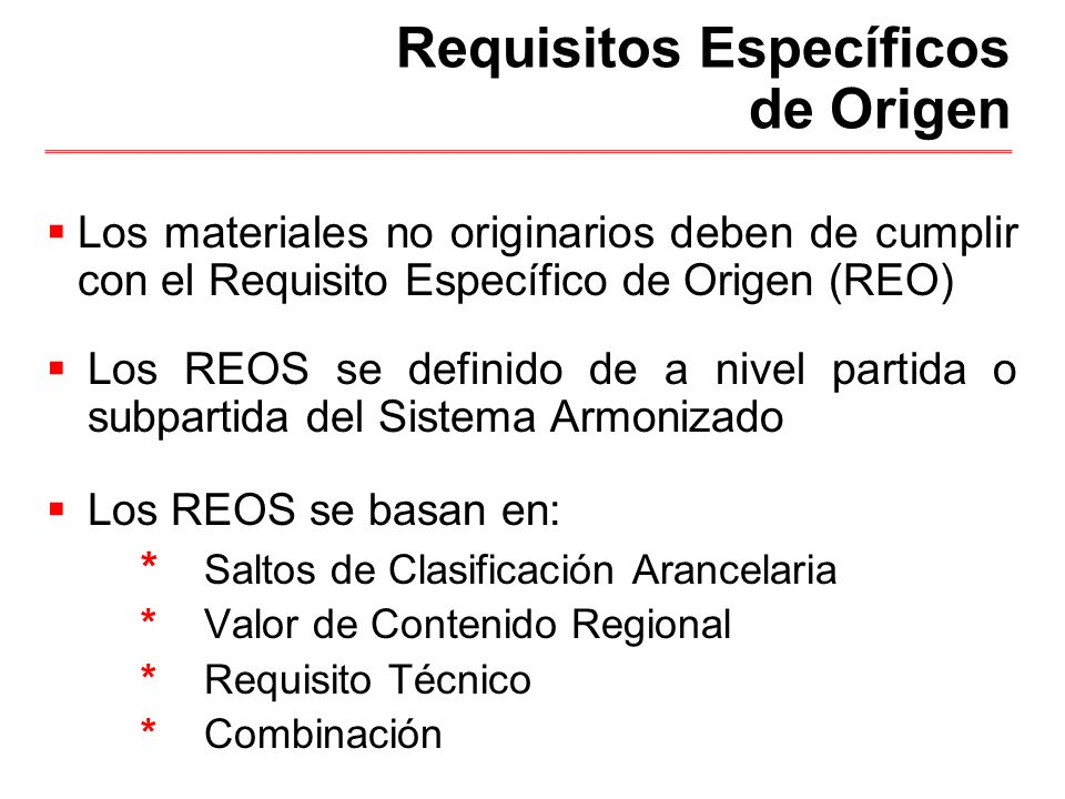 Requisitos Específicos de Origen