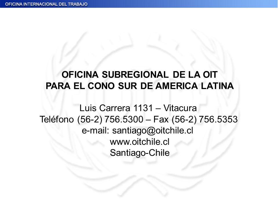 OFICINA SUBREGIONAL DE LA OIT PARA EL CONO SUR DE AMERICA LATINA