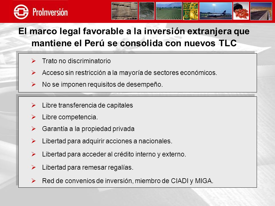 El marco legal favorable a la inversión extranjera que mantiene el Perú se consolida con nuevos TLC