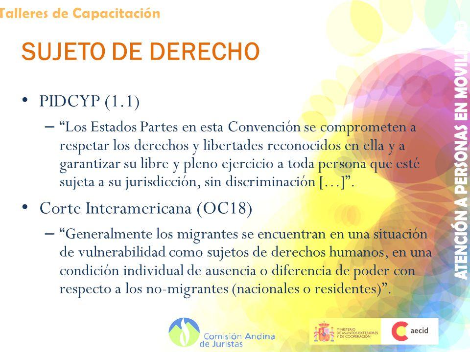 SUJETO DE DERECHO PIDCYP (1.1) Corte Interamericana (OC18)