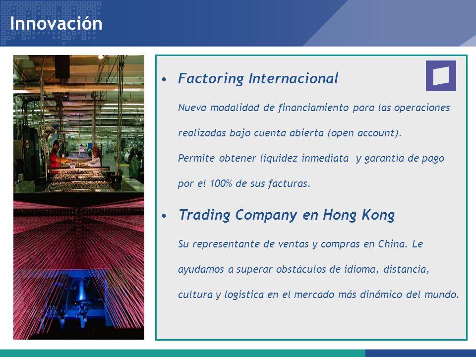 Innovación Factoring Internacional Trading Company en Hong Kong