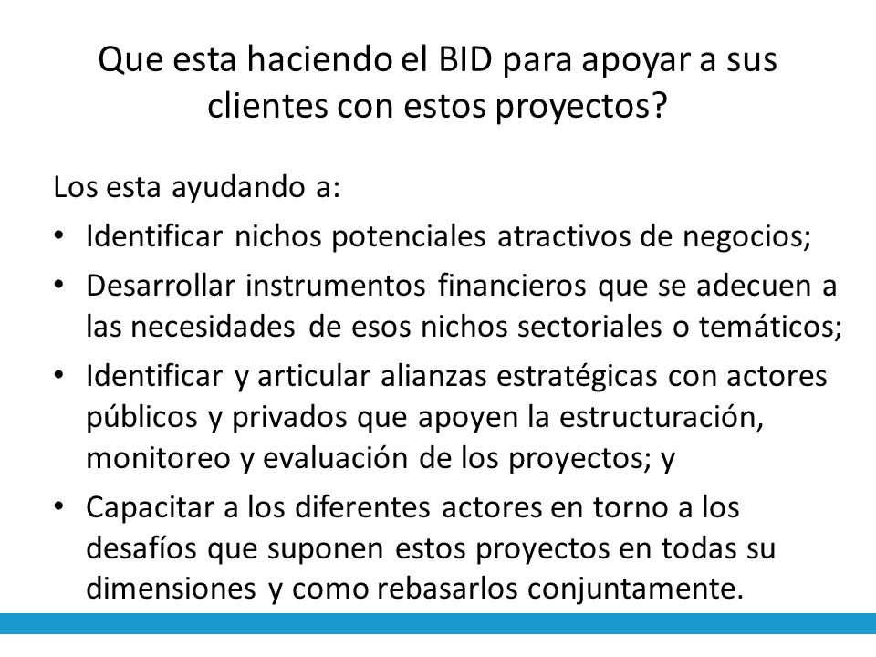 Que esta haciendo el BID para apoyar a sus clientes con estos proyectos