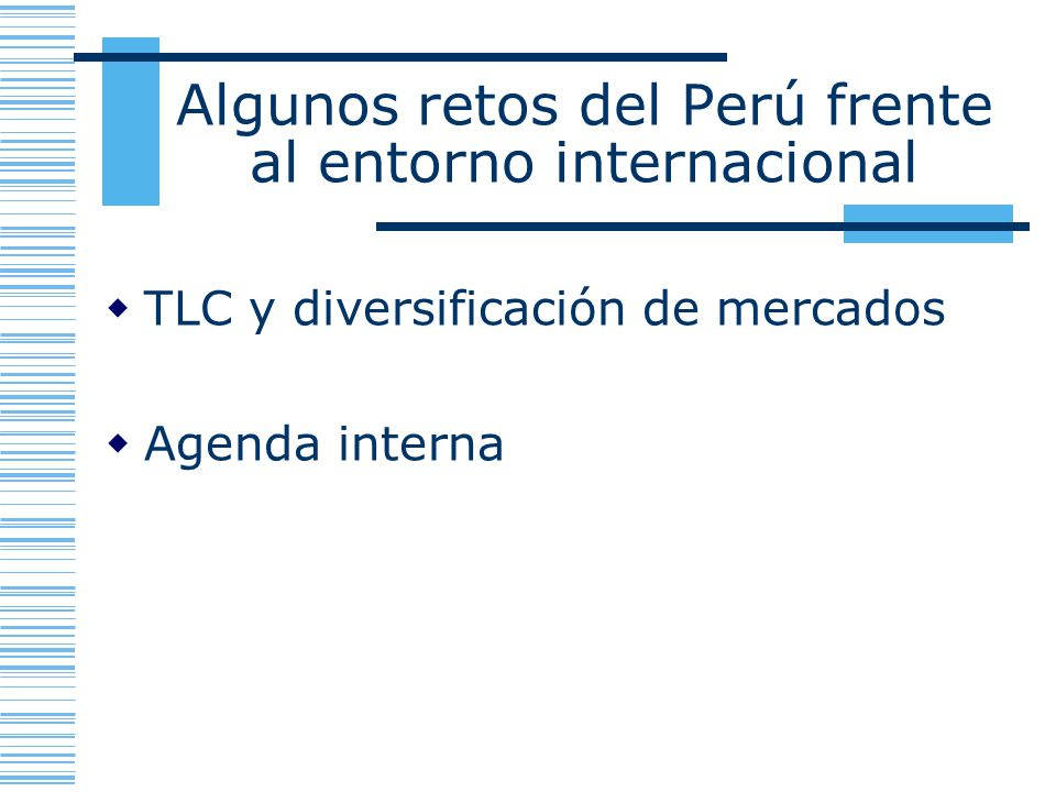 Algunos retos del Perú frente al entorno internacional