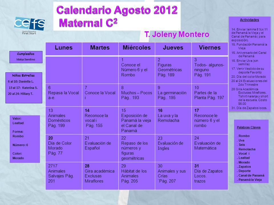 Calendario Agosto 2012 Maternal C2 T. Joleny Montero Lunes Martes