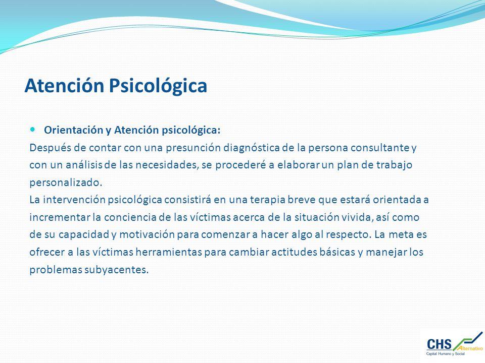 Atención Psicológica Orientación y Atención psicológica: