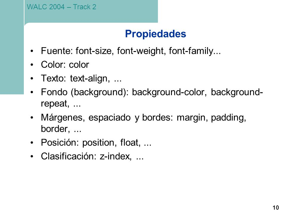 Propiedades Fuente: font-size, font-weight, font-family...
