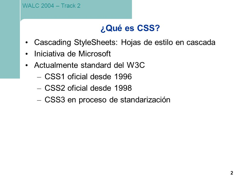 ¿Qué es CSS Cascading StyleSheets: Hojas de estilo en cascada