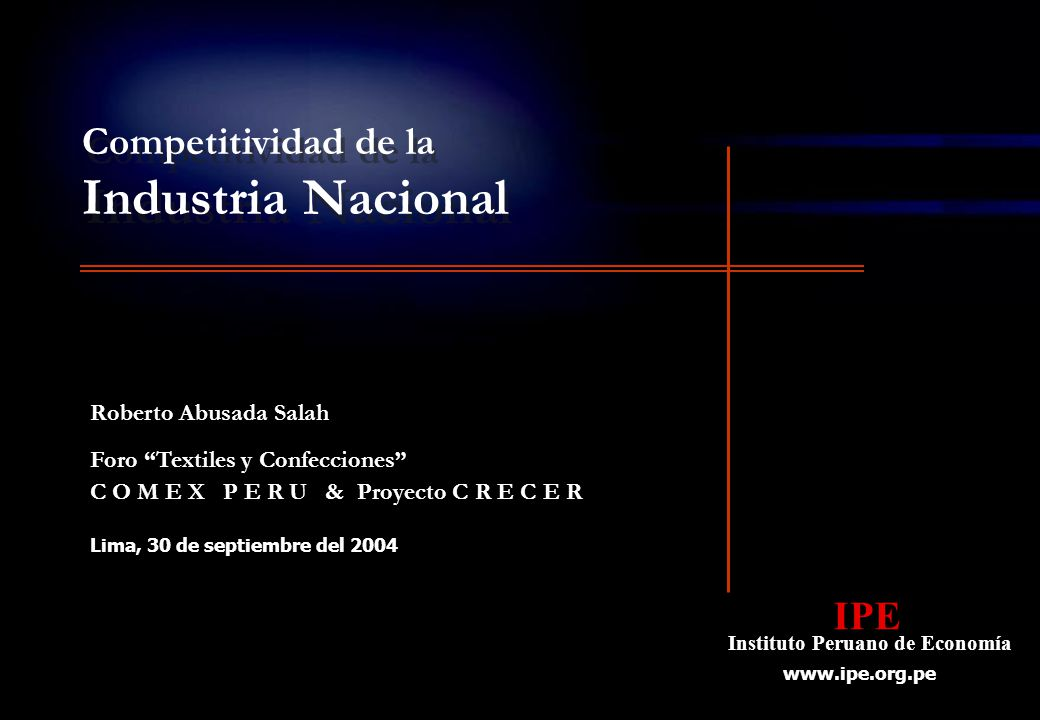 Industria Nacional Competitividad de la Roberto Abusada Salah