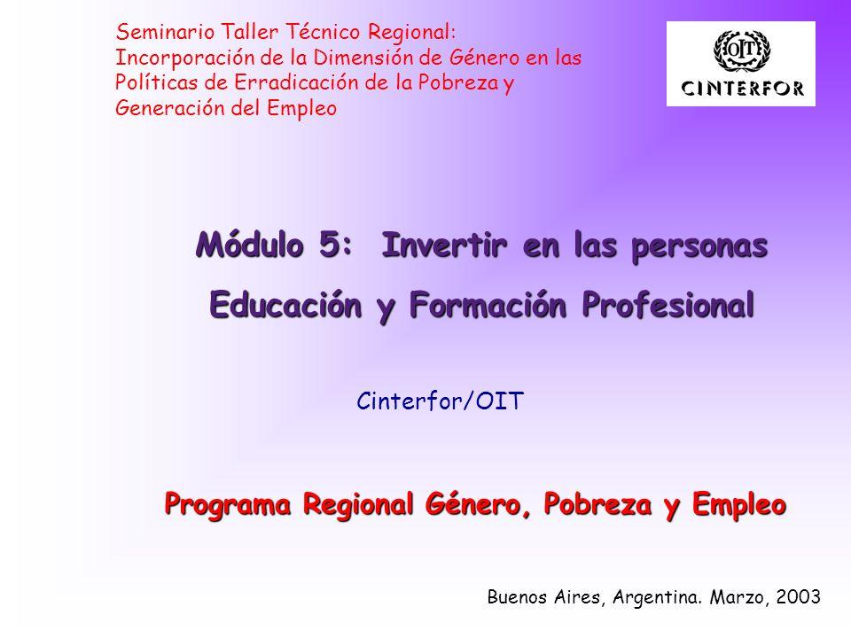 Módulo 5: Invertir en las personas Educación y Formación Profesional