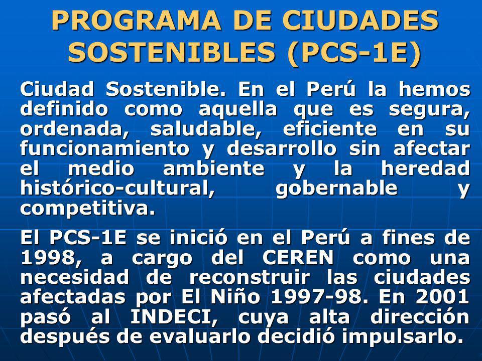 PROGRAMA DE CIUDADES SOSTENIBLES (PCS-1E)