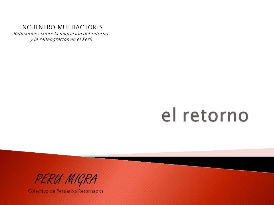 el retorno PERU MIGRA ENCUENTRO MULTIACTORES