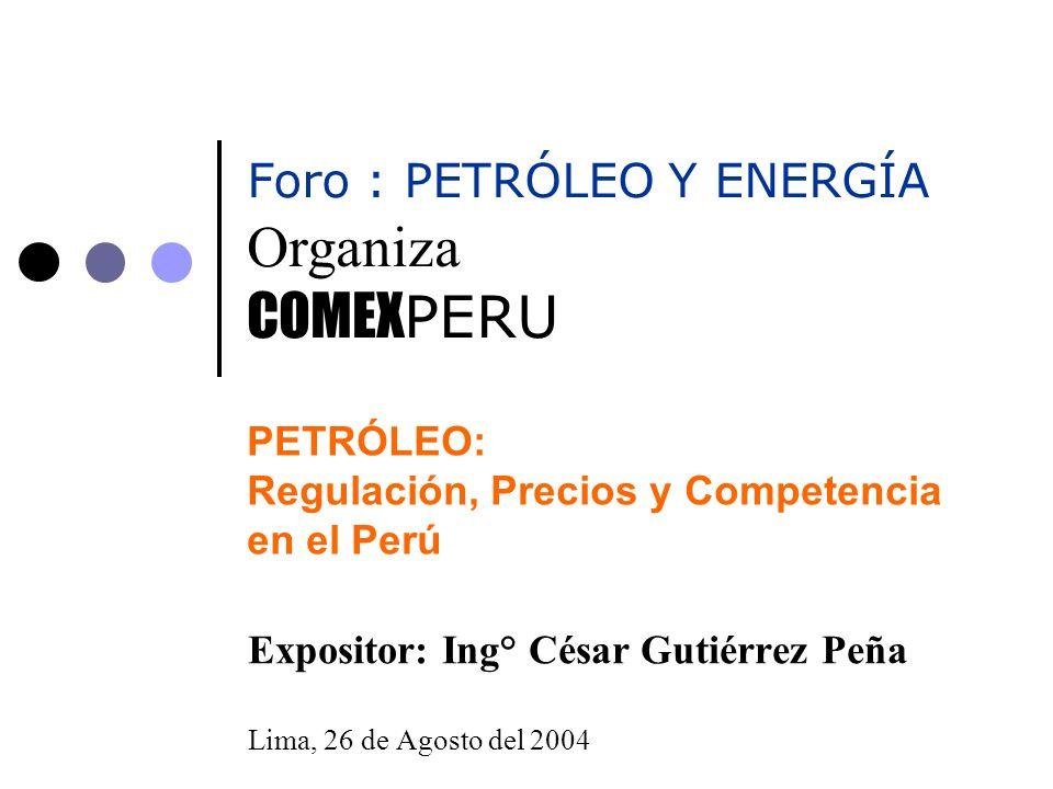 PETRÓLEO: Regulación, Precios y Competencia en el Perú
