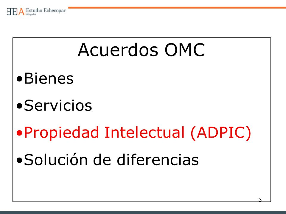 Acuerdos OMC Bienes Servicios Propiedad Intelectual (ADPIC)