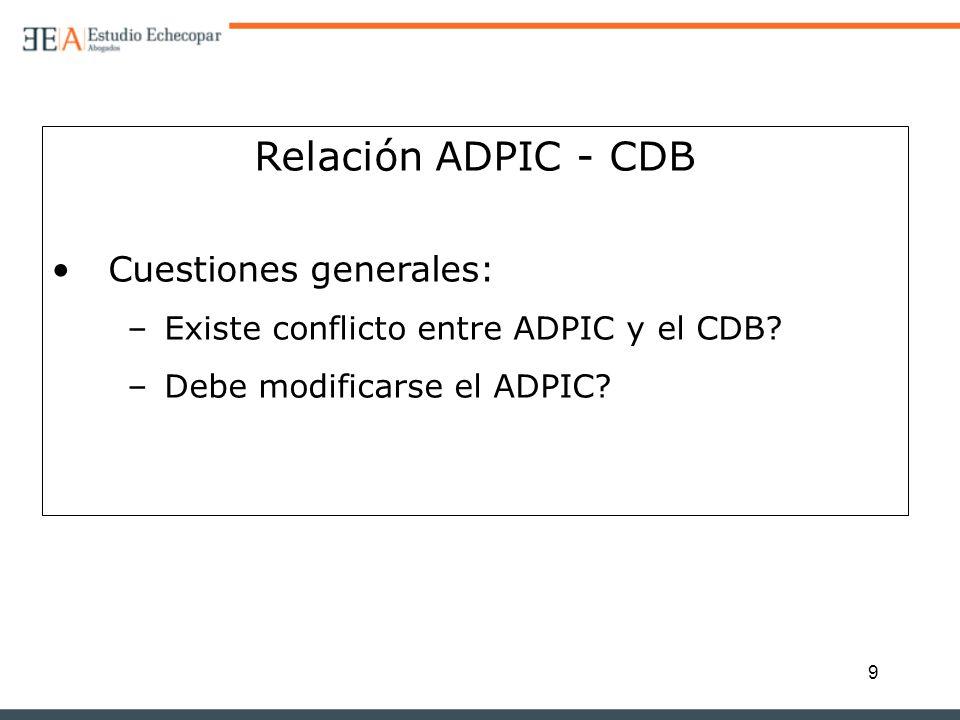 Relación ADPIC - CDB Cuestiones generales: