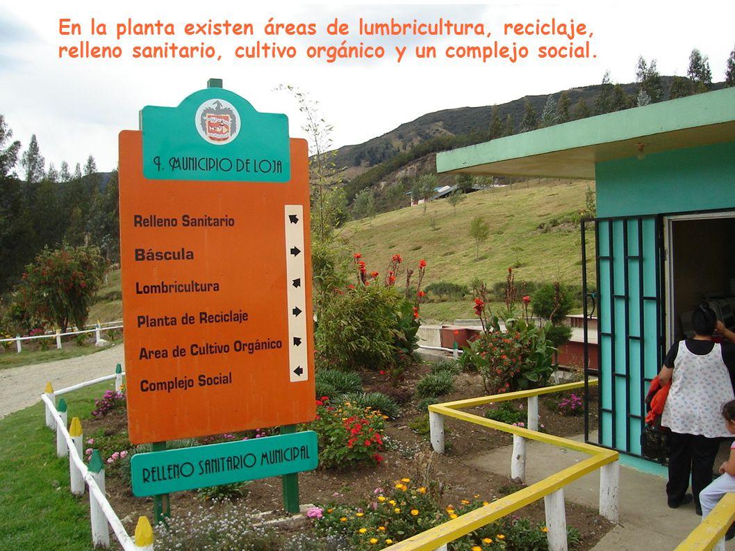 En la planta existen áreas de lumbricultura, reciclaje,