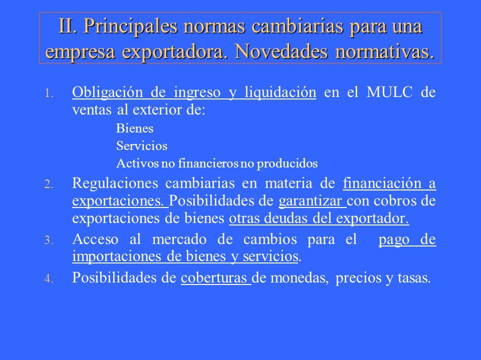 II. Principales normas cambiarias para una empresa exportadora